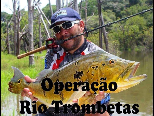 OPERAÇÃO TROMBETAS 3H & PESCANDO GIGANTES