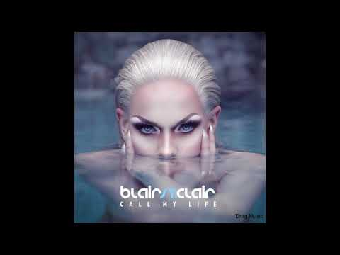 Blair St. Clair - Call My Life (Official Audio)