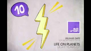 Life On Planets - Light Years Ft. Dim Neon Sum (Original Mix)