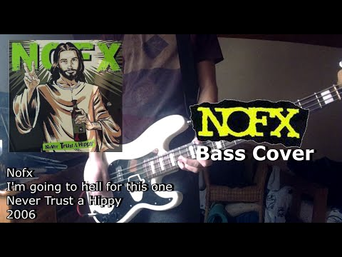 Nofx - I'm going to hell for this one [Bass Cover] mp3
