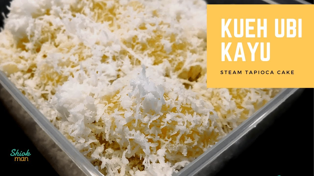 Shiokman Kueh Ubi Kayu (Steamed Tapioca/Cassava Cake ...