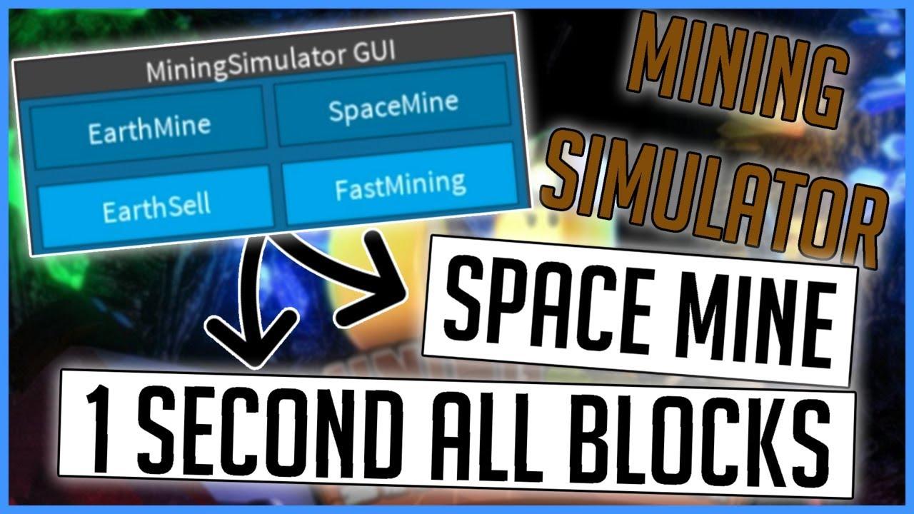 Roblox Hack Script Mining Simulator Gui Fast Mining Space