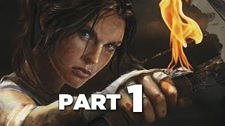 Tomb Raider Definitive Edition Gameplay Walkthrough Part 1 (PS4 XBOX ONE)