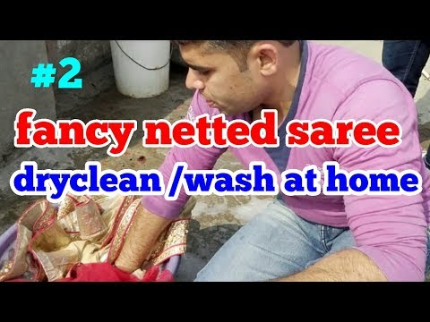 How to fancy natted saree  completely  dryclean/wash at home.  #2