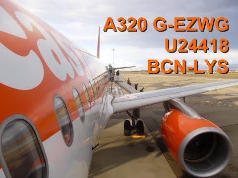 [FlightReport] easyjet U24418 Barcelona - Lyon G-EZWG Airbus A320 Seat 20A