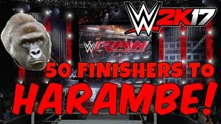 50 FINISHERS TO HARAMBE - WWE 2K17