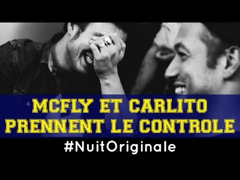 McFly et Carlito prennent le contrôle - 02h - La 4ème #NuitOriginale