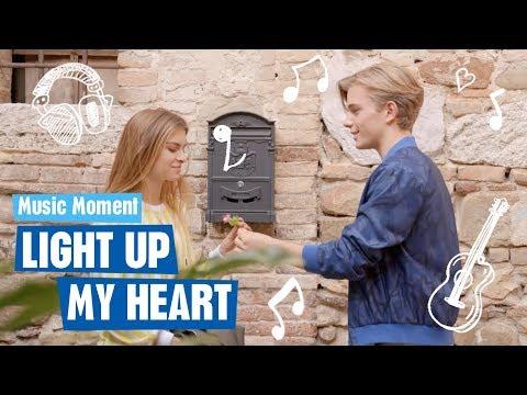 Sara e Marti #LaNostraStoria - Light up my heart - Music Moment