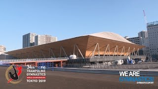 2019 Trampoline Worlds, Tokyo (JPN) – Tokyo Olympic Gymnastics Center – We are Gymnastics !