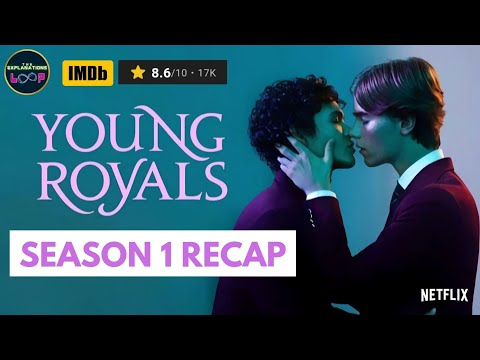 Download Young Royals Season 1 Recap in Hindi | The Explanations Loop
