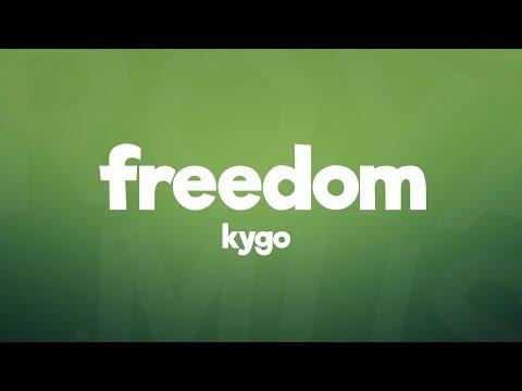 Kygo - Freedom  ft Zak Abel