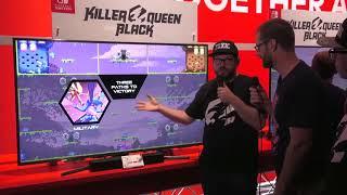 Nintendo Treehouse Live  E3 2018 - Killer Queen Black