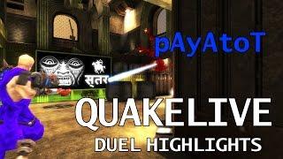 Quake Live Duel Highlights - pAyAtoT