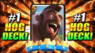 THIS IS THE #1 HOG DECK IN CLASH ROYALE RIGHT NOW!? DISGUSTING!!