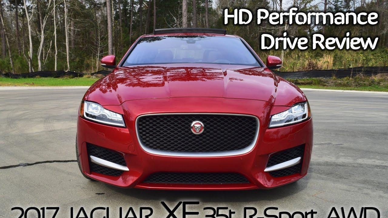 Hd Performance Drive 2017 Jaguar Xf 35t R Sport Awd