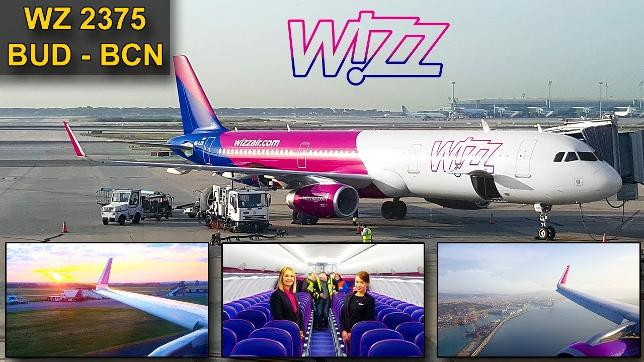Trip Report Wizzair A321 Budapest Barcelona Airbus A321 Sharklets Youtube