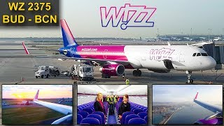 TRIP REPORT | Wizzair A321 | BUDAPEST - BARCELONA | Airbus A321 Sharklets