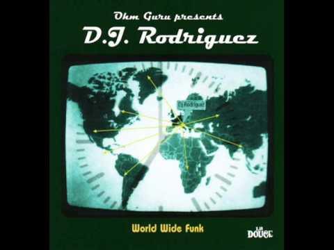 DJ Rodriguez - World Wide Funk - FULL ALBUM
