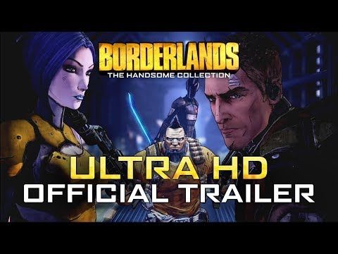 Borderlands: The Handsome Collection Ultra HD Official Trailer