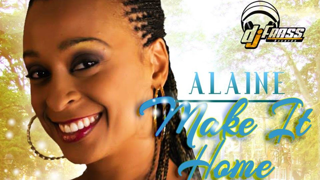 Alaine - Make It Home Again Lyrics - Urban Islandz