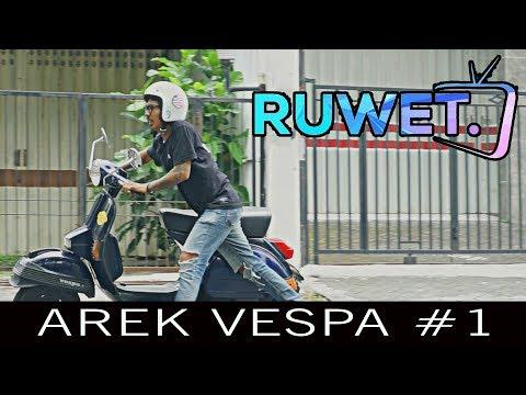 AREK VESPA Episode #1