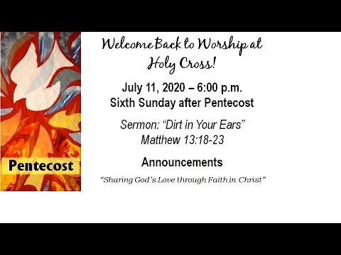 Holy Cross Lutheran Church Worship (July 11, 2020)