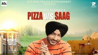 Video Pizza Vs Saag   Full Song   Harinder Sandhu   New Punjabi Songs 2017 download MP3, 3GP, MP4, WEBM, AVI, FLV Oktober 2018