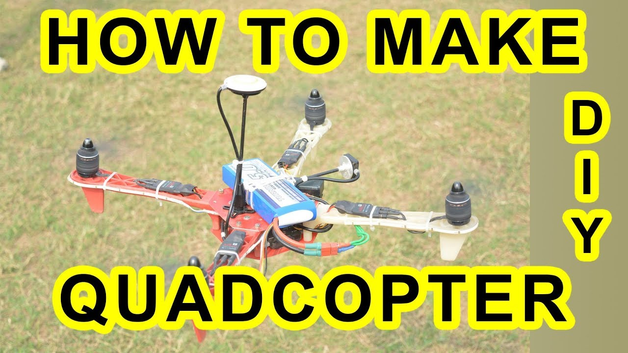 How to make a Quadcopter / Drone / Multirotor - DIY Tutorial