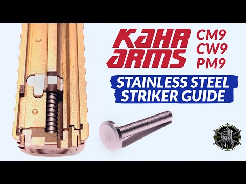 KAHR CM9 / CW9 / PM9 Stainless Steel Striker Guide Upgrade by M*CARBO!