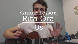 Rita Ora - Us (Guitar Lesson/Guitar Tutorial/Ed Sheeran) with Ste Shaw