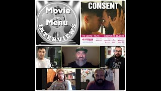 Movie Menu Interviews: Cast & Crew of CONSENT
