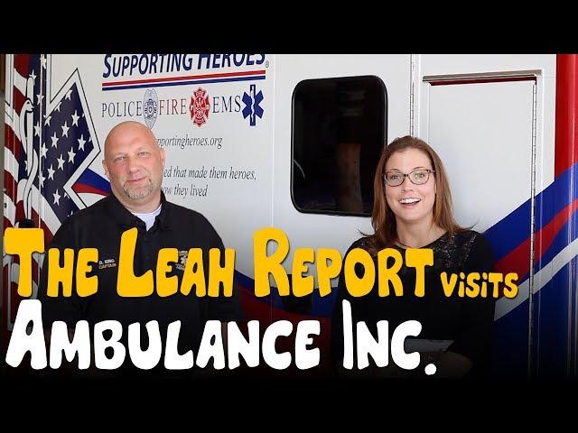 The Leah Report - Ambulance Inc.