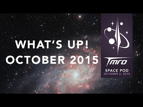 What's Up! October 2015 - Space Pod 10/2/15