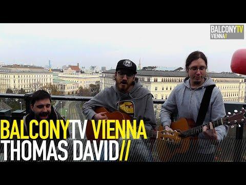THOMAS DAVID - SIT ON TOP (BalconyTV)