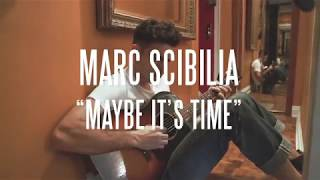 Marc Scibilia - Maybe It's Time (Acoustic) - A Star Is Born Cover