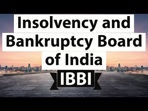 Insolvency and Bankruptcy Board of India - जानिए IBBI की सत्