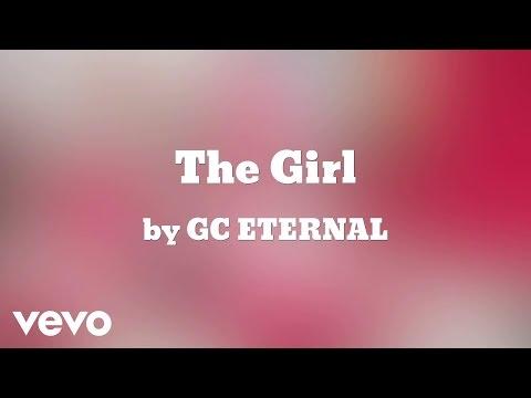 GC ETERNAL - The Girl (AUDIO)