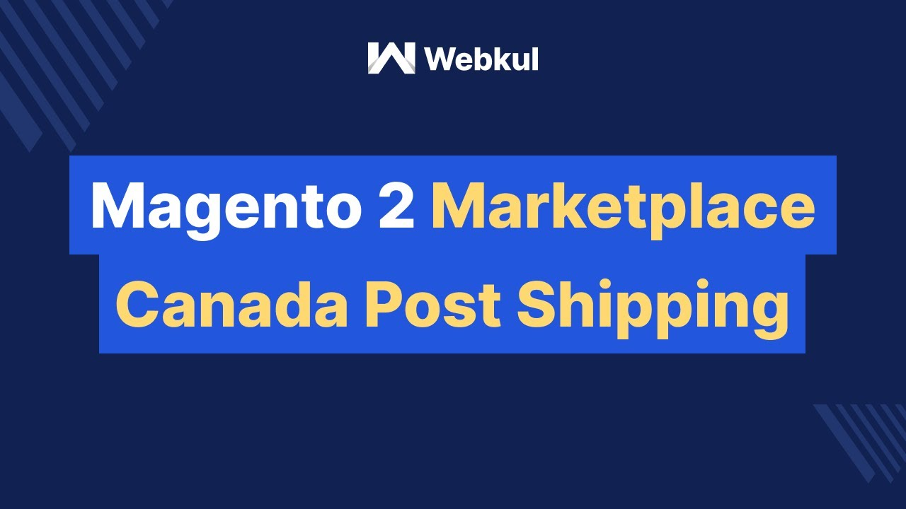 Magento 2 Multi Vendor Marketplace Canada Post Shipping Add-On