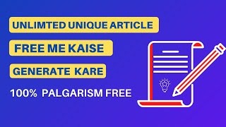 How to Create Unlimited Unique article for Free