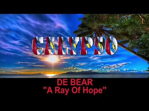 De Bear - A Ray Of Hope (Antigua 2019 Calypso)
