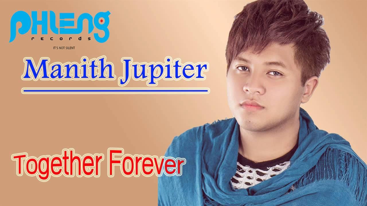 Download Manith New Song 2014   Manith Jupiter   Together Forever