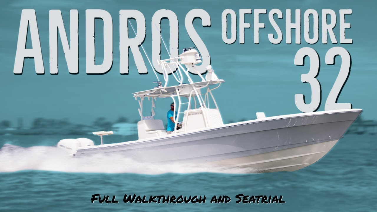 First time on an Andros Boatworks Offshore 32