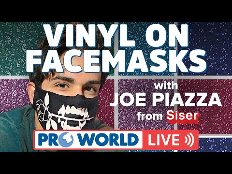 Vinyl On Facemasks - With Joe Piazza From Siser!