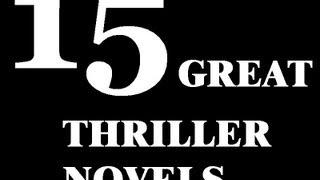 15 Great Thriller Novels
