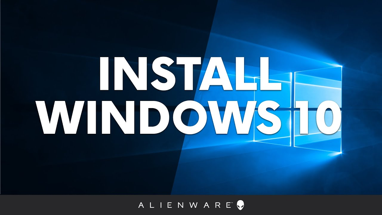 How to Install Windows 10 - Alienware PC