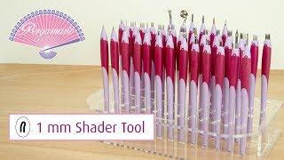 Pergamano Tools 101 - 1 mm Shader Tool