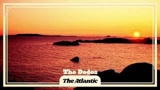 The Dodos - The Atlantic [OFFICIAL AUDIO]