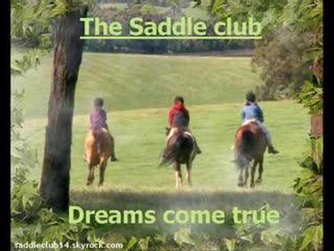 The Saddle club - Dreams come true