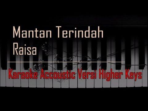 Raisa - Mantan Terindah Karaoke Versi Higher Keys