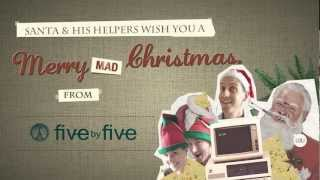 Client Video | Five By Five - Christmas Greeting 2012